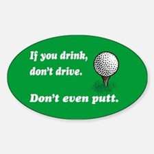 DON'T EVEN PUTT Decal