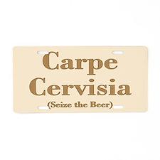 CARPE CERVISIA Aluminum License Plate