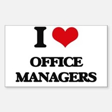 I Love Office Managers Decal