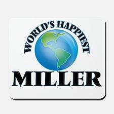 World's Happiest Miller Mousepad