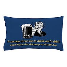 A WOMAN DROVE ME Pillow Case