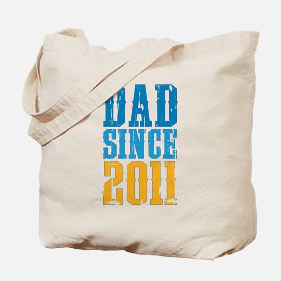 Dad Since 2011 Tote Bag
