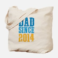 Dad Since 2014 Tote Bag