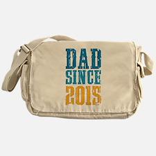 Dad Since 2015 Messenger Bag