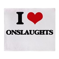 I Love Onslaughts Throw Blanket