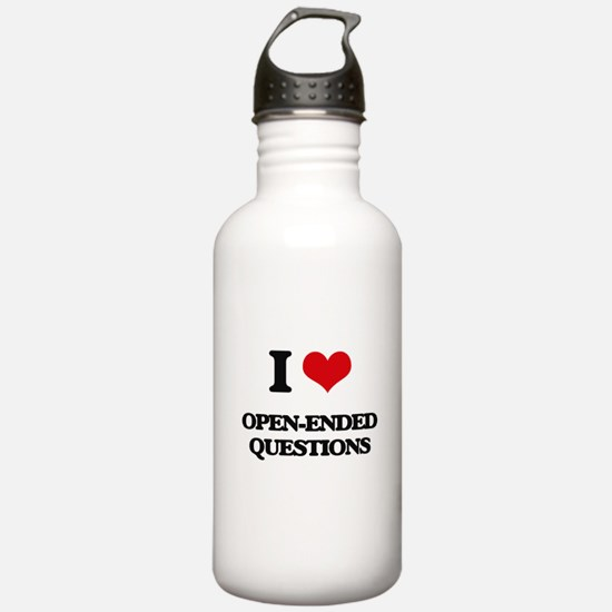 I Love Open-Ended Ques Water Bottle