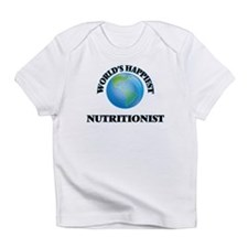 World's Happiest Nutritionist Infant T-Shirt