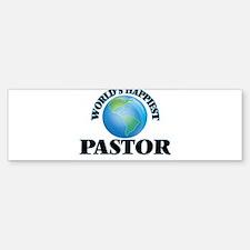 World's Happiest Pastor Bumper Bumper Bumper Sticker