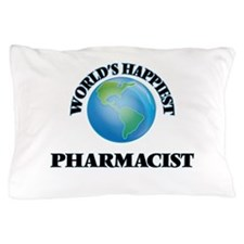 World's Happiest Pharmacist Pillow Case