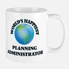 World's Happiest Planning Administrator Mugs