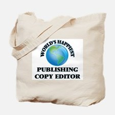 World's Happiest Publishing Copy Editor Tote Bag