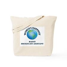 World's Happiest Radio Broadcast Assistan Tote Bag