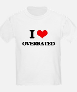 I Love Overrated T-Shirt