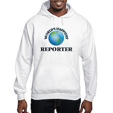 World's Happiest Reporter Hoodie
