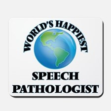 World's Happiest Speech Pathologist Mousepad