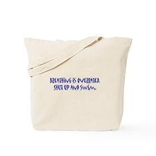 shut up and swim Tote Bag
