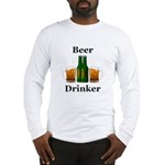 Beer Drinker Long Sleeve T-Shirt