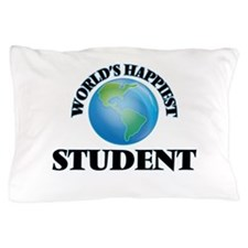 World's Happiest Student Pillow Case