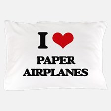 I Love Paper Airplanes Pillow Case