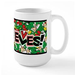 The Big Mug of Elves!