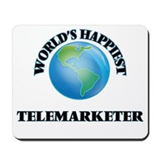 World's Happiest Telemarketer Mousepad