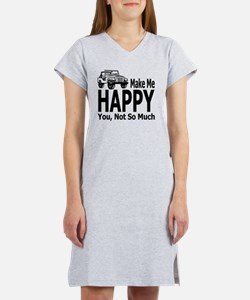 Jeeps Make Me Happy, You Not So Women's Nightshirt