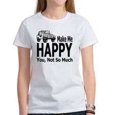 Jeeps Make Me Happy, You Not So Mu Tee