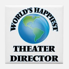 World's Happiest Theater Director Tile Coaster