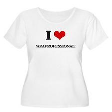 I Love Paraprofessionals Plus Size T-Shirt