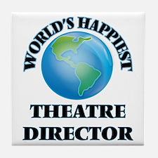 World's Happiest Theatre Director Tile Coaster