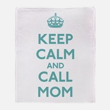 Keep Calm and Call Mom Throw Blanket
