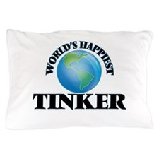 World's Happiest Tinker Pillow Case