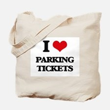I Love Parking Tickets Tote Bag