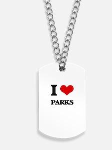 I Love Parks Dog Tags