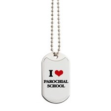 I Love Parochial School Dog Tags
