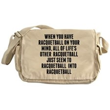 Racquetball On Your Mind Messenger Bag