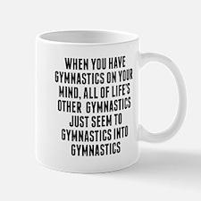 Gymnastics On Your Mind Mugs