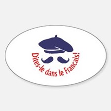 SAY IT IN FRENCH Decal