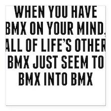 "BMX On Your Mind Square Car Magnet 3"" x 3"""
