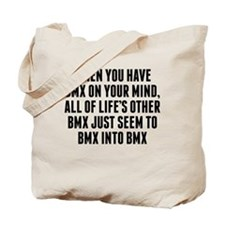 BMX On Your Mind Tote Bag