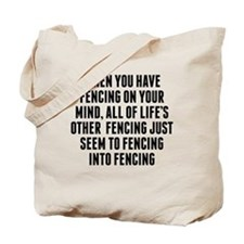 Fencing On Your Mind Tote Bag