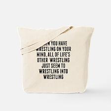 Wrestling On Your Mind Tote Bag