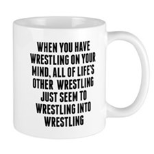 Wrestling On Your Mind Mugs