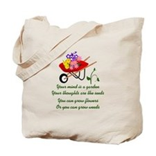 YOUR MIND IS A GARDEN Tote Bag