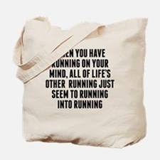 Running On Your Mind Tote Bag
