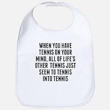 Tennis On Your Mind Bib