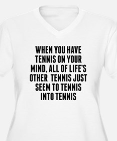 Tennis On Your Mind Plus Size T-Shirt