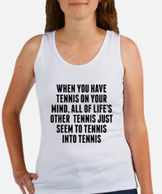 Tennis On Your Mind Tank Top