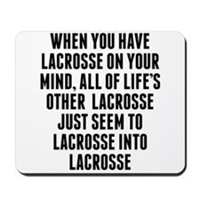 Lacrosse On Your Mind Mousepad