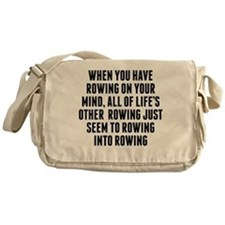 Rowing On Your Mind Messenger Bag